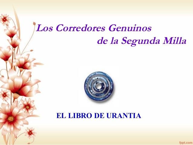 Los Corredores Genuinos de la Segunda Milla EL LIBRO DE URANTIA