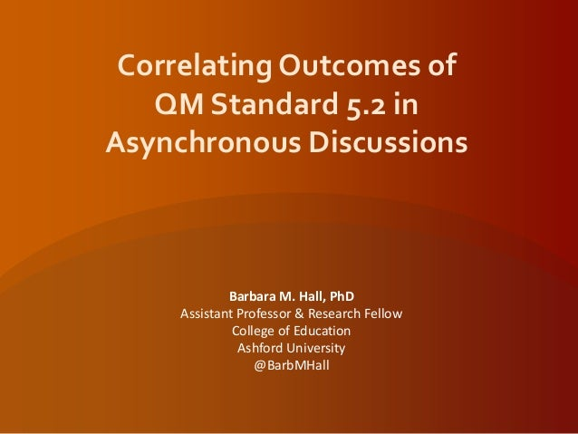Correlating Outcomes of Quality Matters Standard 5.2 in Asynchronous Discussions