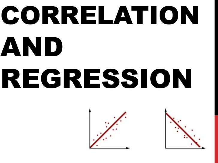 Correlation and Regression<br />
