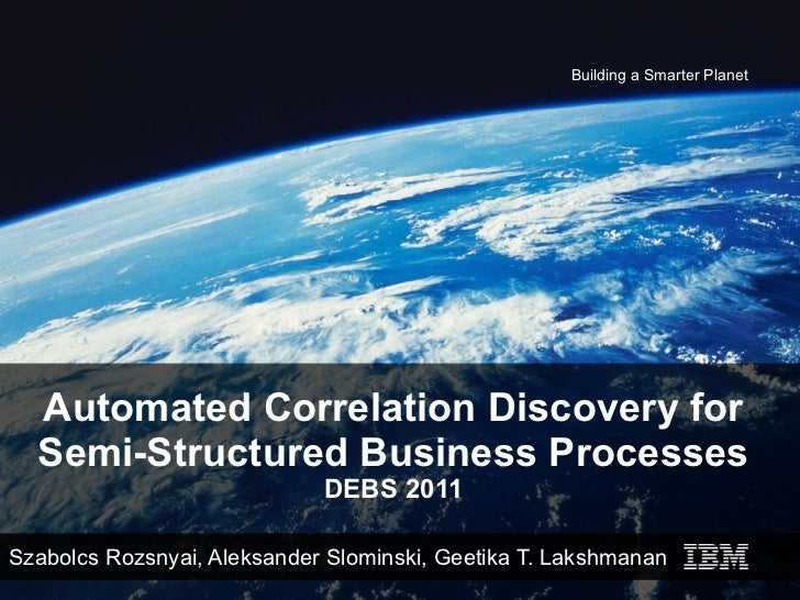 Automated Correlation Discovery for Semi-Structured Business Processes