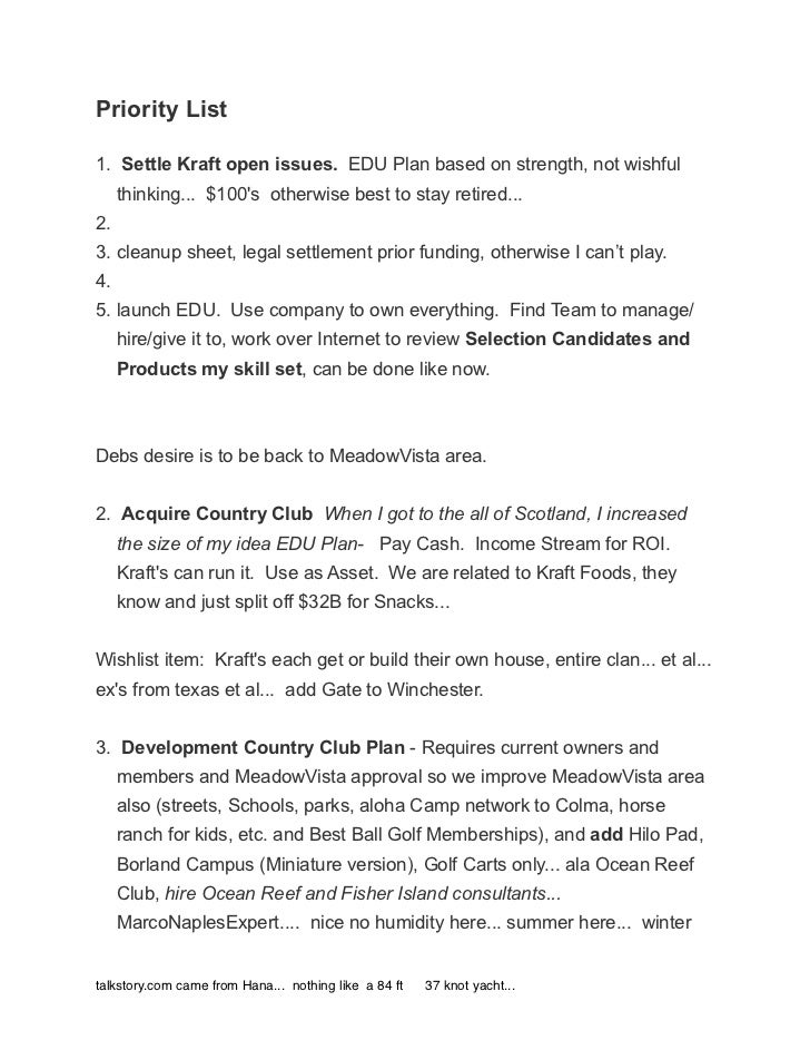 Priority List1. Settle Kraft open issues. EDU Plan based on strength, not wishful     thinking... $100s otherwise best to ...