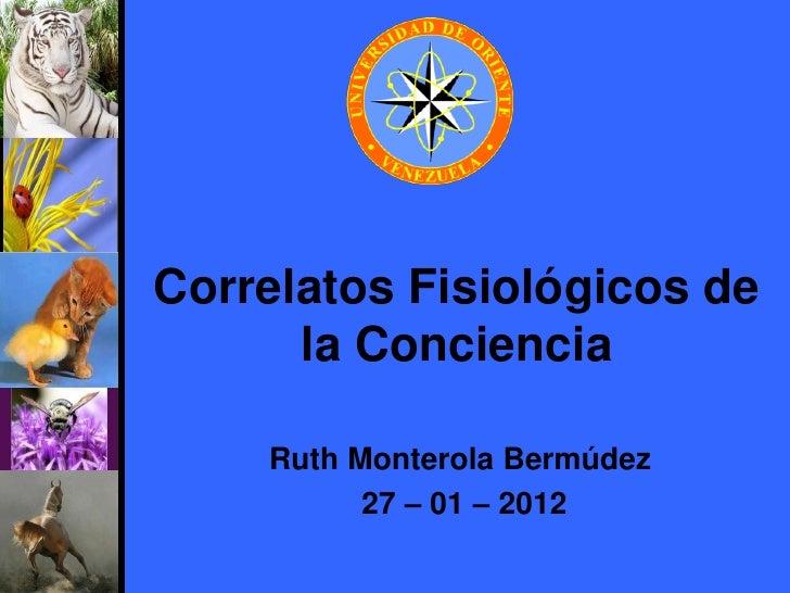 Correlatos fisiológicos de la conciencia ii 2011