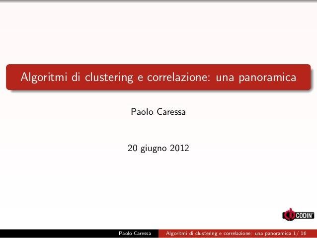 Algoritmi di clustering e correlazione: una panoramica