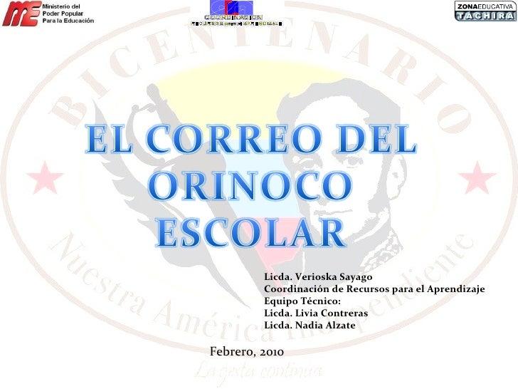 Licda. Verioska Sayago Coordinación de Recursos para el Aprendizaje Equipo Técnico: Licda. Livia Contreras Licda. Nadia Al...