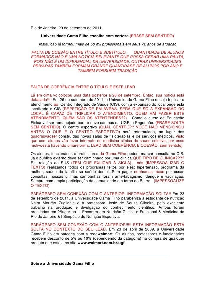 Rio de Janeiro, 29 de setembro de 2011.     Universidade Gama Filho escolha com certeza (FRASE SEM SENTIDO)    Instituição...