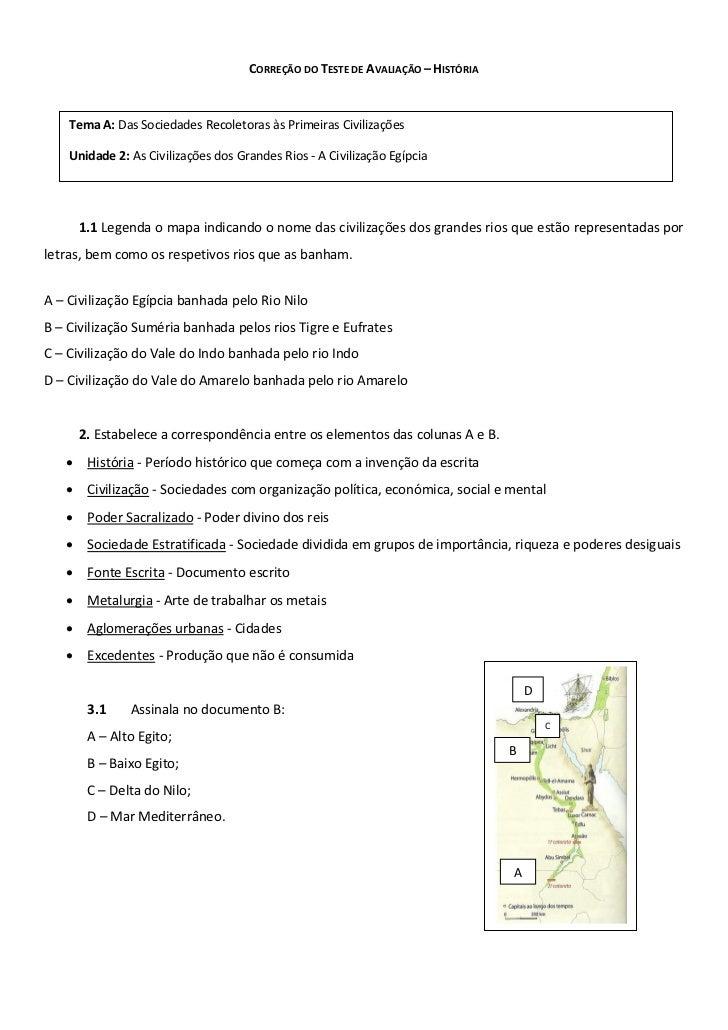 CORREÇÃO DO TESTE DE AVALIAÇÃO – HISTÓRIA    Tema A: Das Sociedades Recoletoras às Primeiras Civilizações    Unidade 2: As...