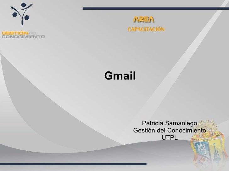CAPACITACIÓN Gmail Patricia Samaniego Gestión del Conocimiento UTPL