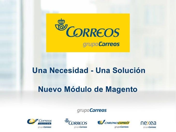 BARGENTO 2.0 Presentación del nuevo módulo de Correos para Magento por Aarón Morera