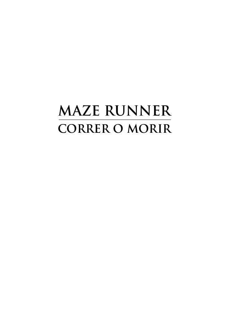 Maze RunneRCoRReR o MoRiR