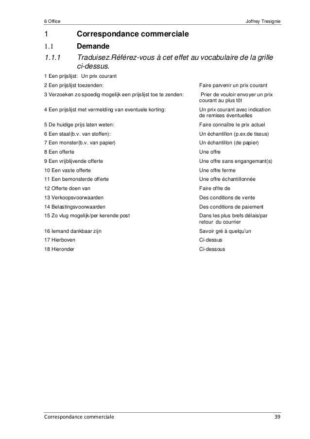 6 Office Joffrey Tresignie Correspondance commerciale 39 1 Correspondance commerciale 1.1 Demande 1.1.1 Traduisez.Référez-...