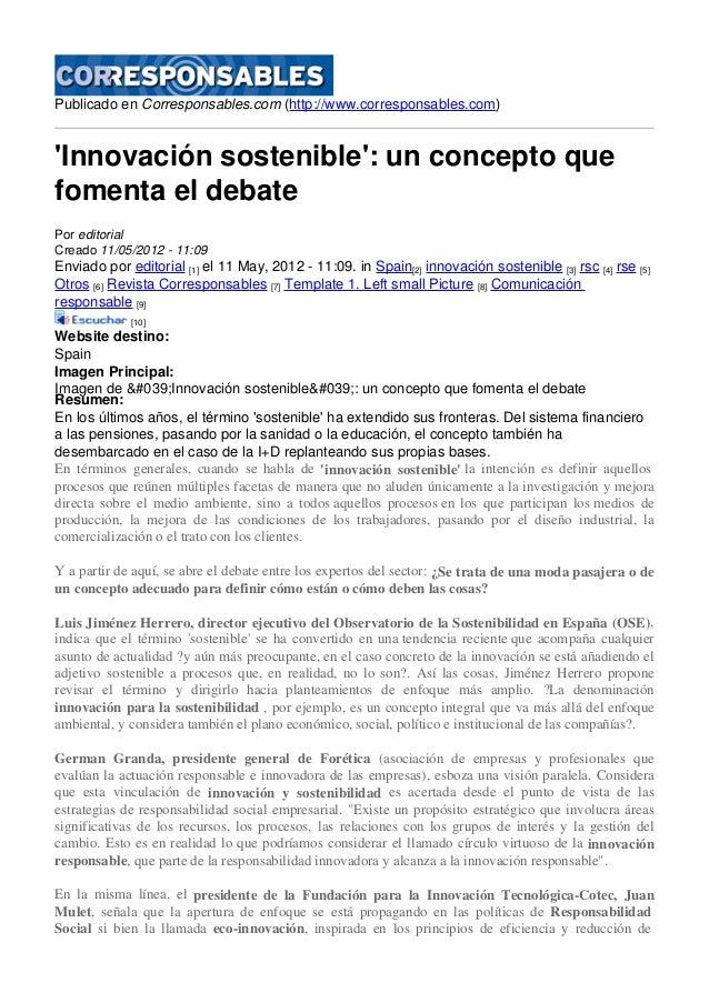 Publicado en Corresponsables.com (http://www.corresponsables.com) 'Innovación sostenible': un concepto que fomenta el deba...