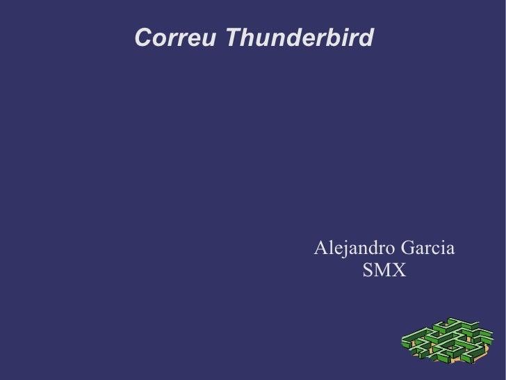 Correu Thunderbird Alejandro Garcia SMX