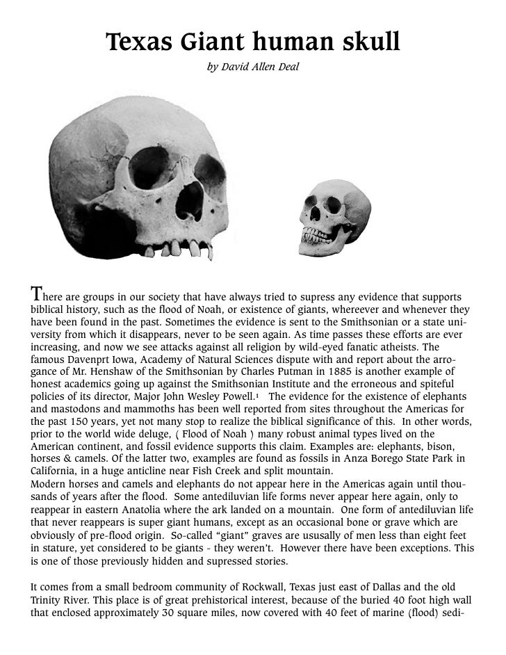 Texas Giant human skull                                         by David Allen Deal     There are groups in our society th...