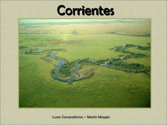 Lucas Campodónico – Martín Maggio CorrientesCorrientes