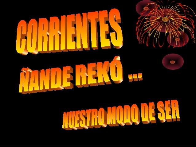 Con Permiso , que traigo , mis amigos , florecida en un canto mi Verdad , esta hermosa verdad de mi Corrientes , que hace ...