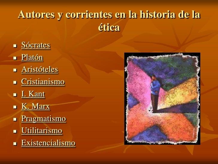 Corrientes en la historia de la etica