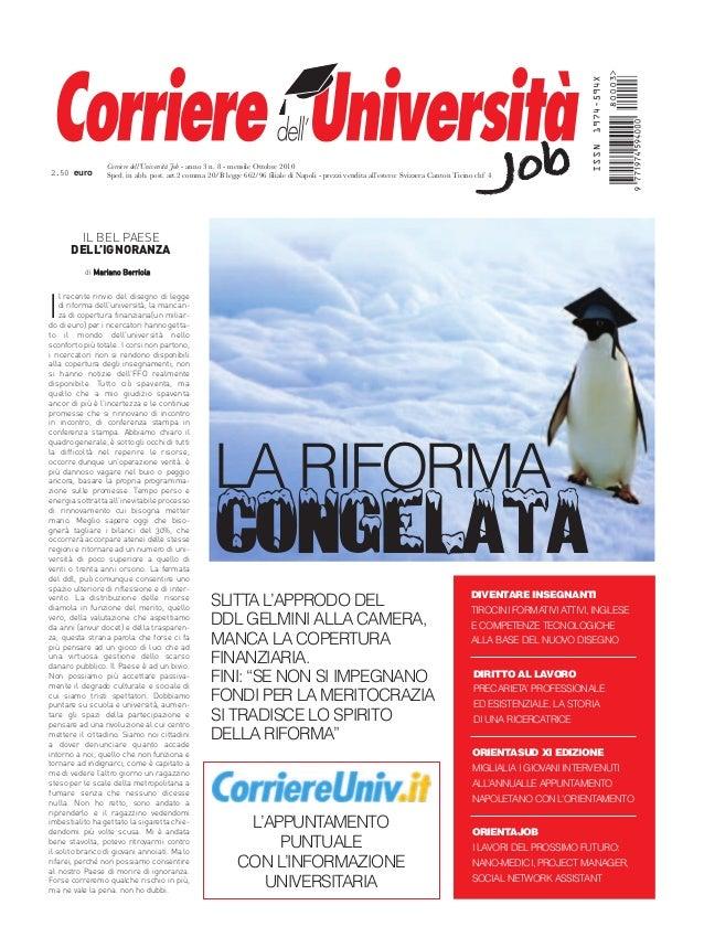 JobJobCorriere dell'Università Job - anno 3 n. 8 - mensile Ottobre 2010 Sped. in abb. post. art.2 comma 20/B legge 662/96 ...