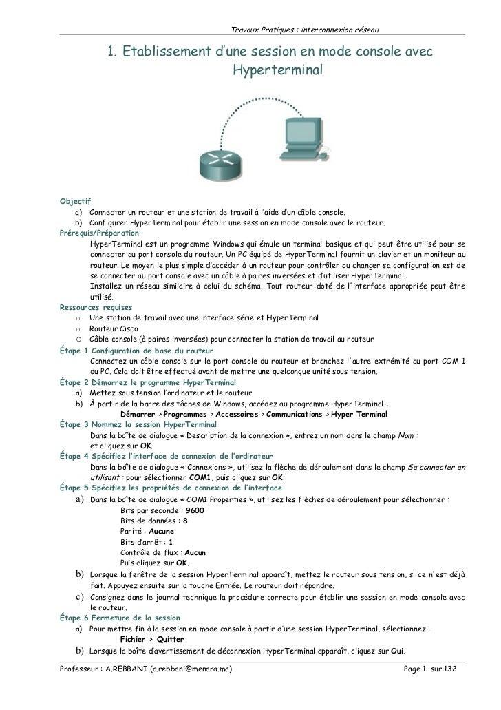 Travaux Pratiques : interconnexion réseau             1. Etablissement d'une session en mode console avec                 ...