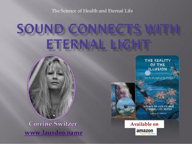 Corrine Switzer: Sound connects with Eternal Light