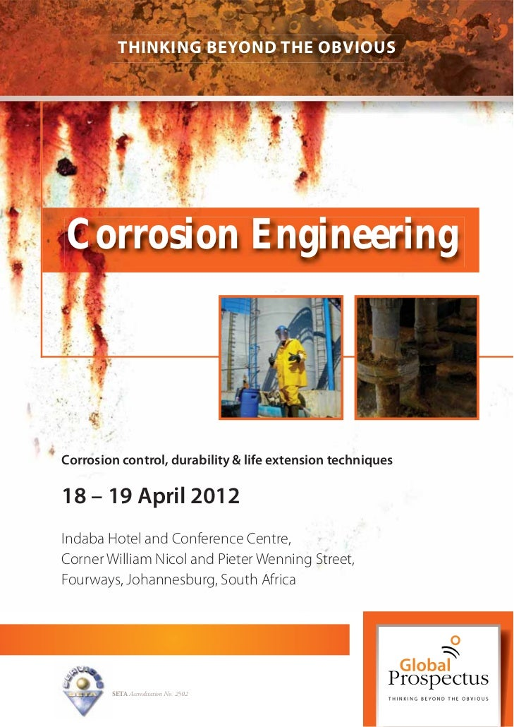 THINKING BEYOND THE OBVIOUSCorrosion EngineeringCorrosion control, durability & life extension techniques18 – 19 April 201...
