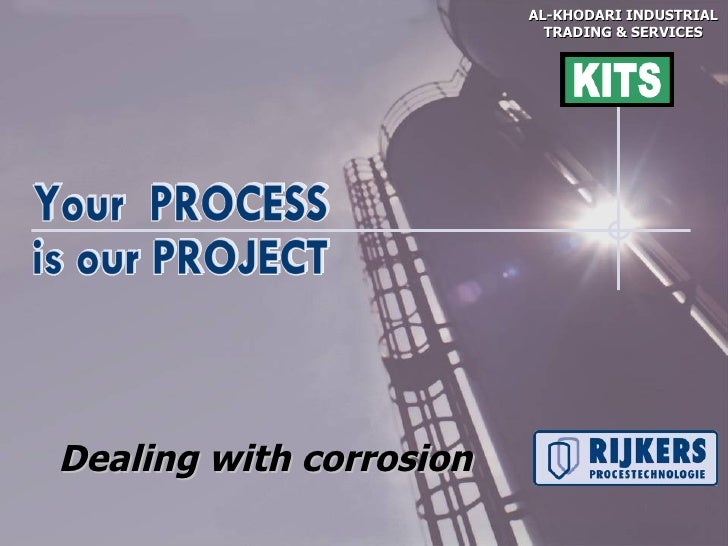 AL-KHODARI INDUSTRIAL                           TRADING & SERVICESDealing with corrosion