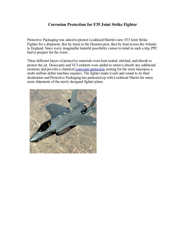 Corrosion Protection for F35 Joint Strike FighterProtective Packaging was asked to protect Lockheed Martins new F35 Joint ...