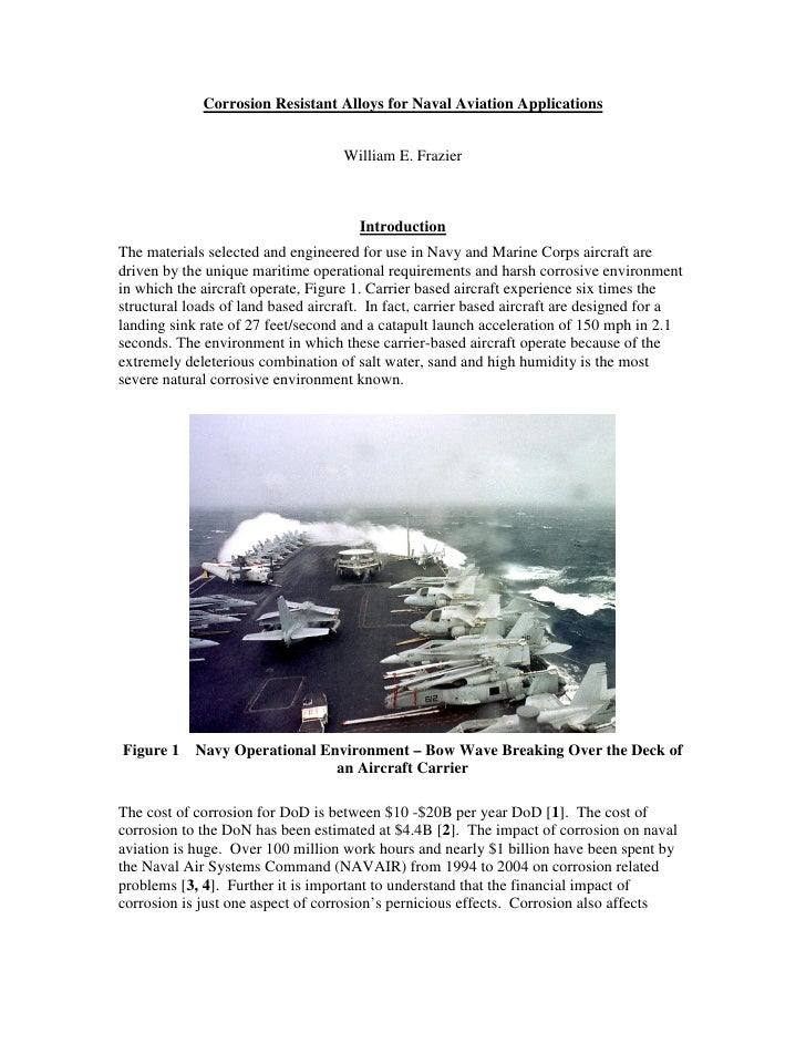 Corrosion Resistant Alloys for Naval Aviation Applications                                       William E. Frazier       ...