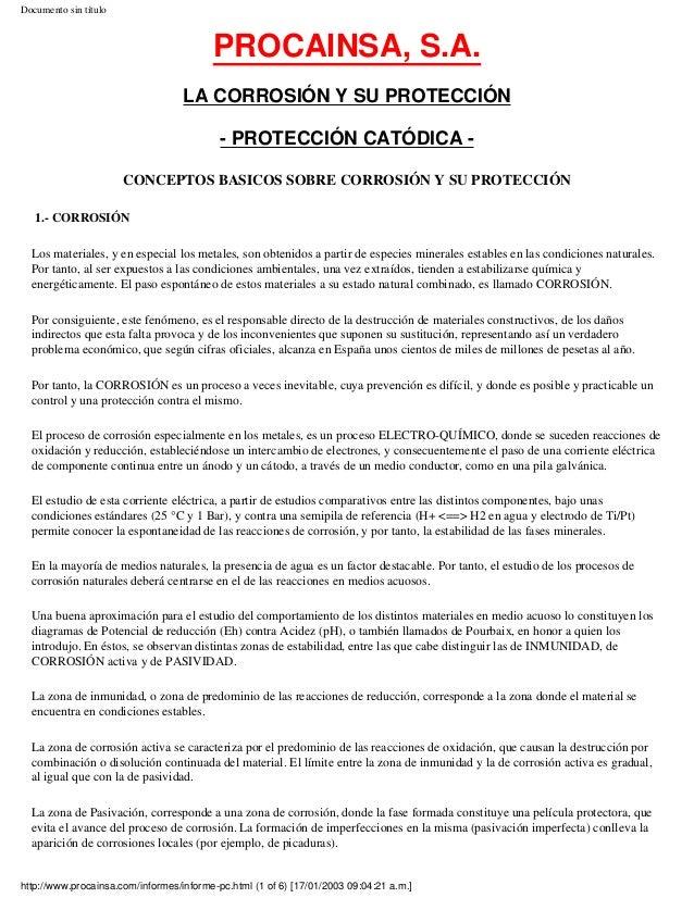 Documento sin título PROCAINSA, S.A. LA CORROSIÓN Y SU PROTECCIÓN - PROTECCIÓN CATÓDICA - CONCEPTOS BASICOS SOBRE CORROSIÓ...
