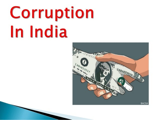  Corruption means the state of being dishonest, especially in matters concerning money.  It creates a very impact to the...
