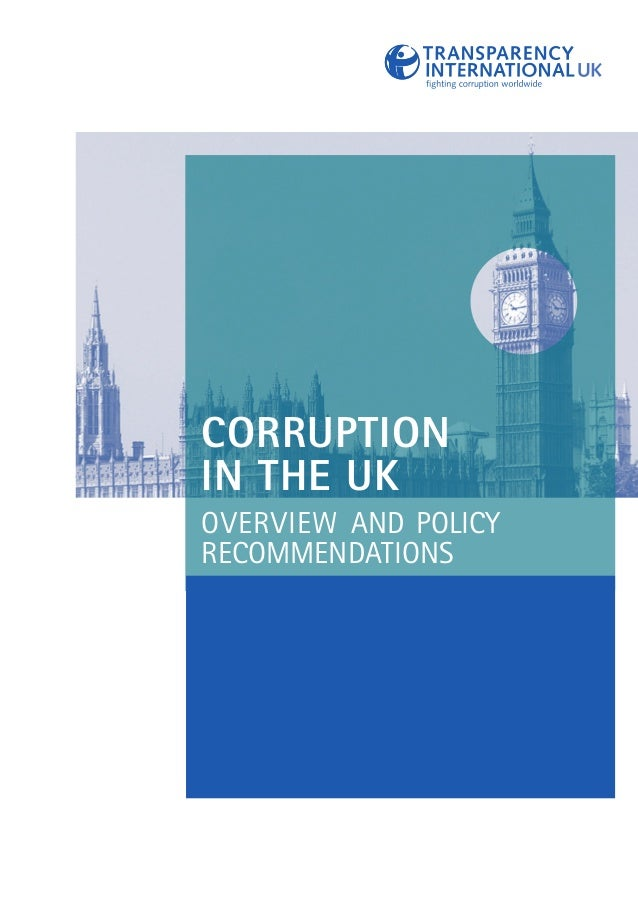 Corruption in the UK: overview and policy recommendation
