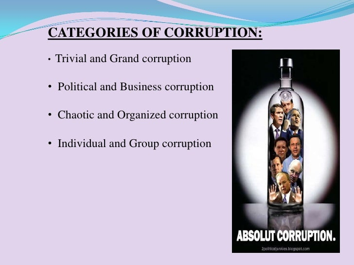 short essay on political corruption Corruption is an issue that adversely affects india's economy of central, state and local government agencies not only has it held the economy back from reaching new heights, but rampant corruption has stunted the country's development.