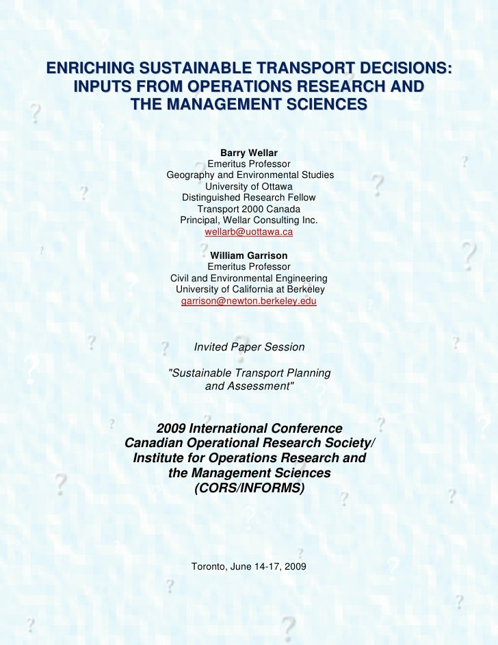 ENRICHING SUSTAINABLE TRANSPORT DECISIONS:   INPUTS FROM OPERATIONS RESEARCH AND          THE MANAGEMENT SCIENCES         ...