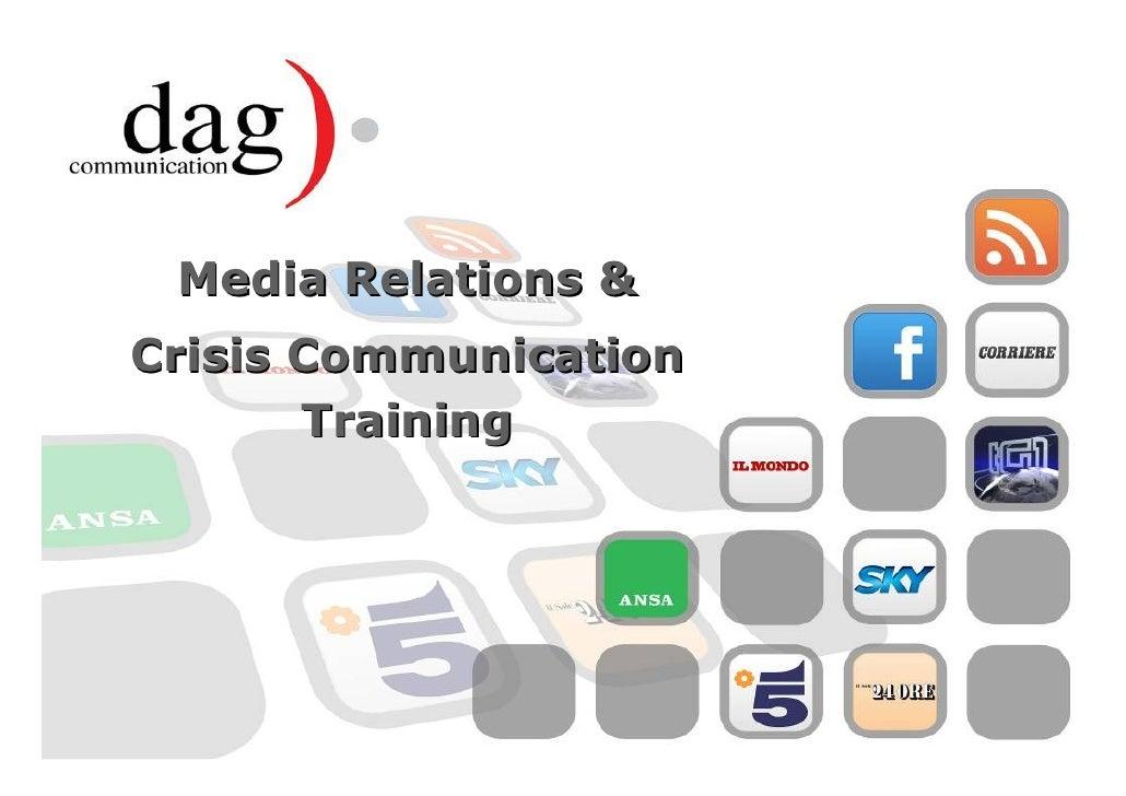 Media Relations &Crisis Communication       Training