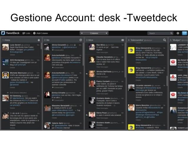 Gestione Account: desk -Tweetdeck