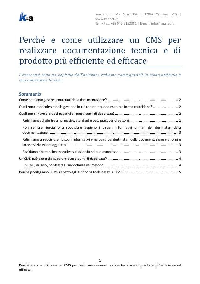 Kea s.r.l. | Via Strà, 102 | 37042 Caldiero (VR) | www.keanet.it Tel. / Fax: +39 045 6152381 | E-mail: info@keanet.it  Per...