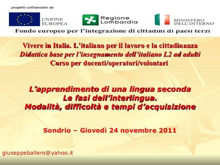 Vivere in Italia. L'italiano per il lavoro e la cittadinanza Didattica base per l'insegnamento dell'italiano L2 ad adulti ...
