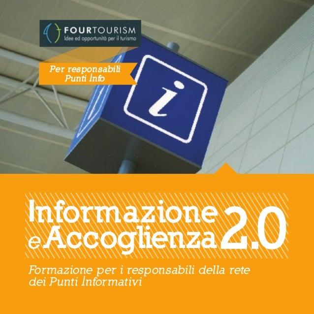 """Corso di formazione """"Informazione e Accoglienza 2.0 per Responsabili degli Info Point"""" Four Tourism 2013"""