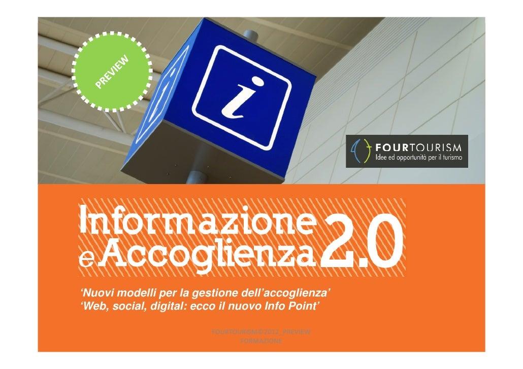 'Nuovi modelli per la gestione dell'accoglienza''Web, social, digital: ecco il nuovo Info Point'                         F...
