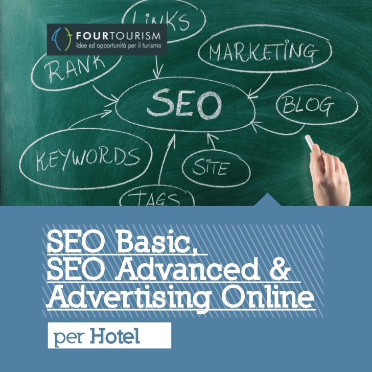 SEO Basic,SEO Advanced &Advertising Onlineper Hotel