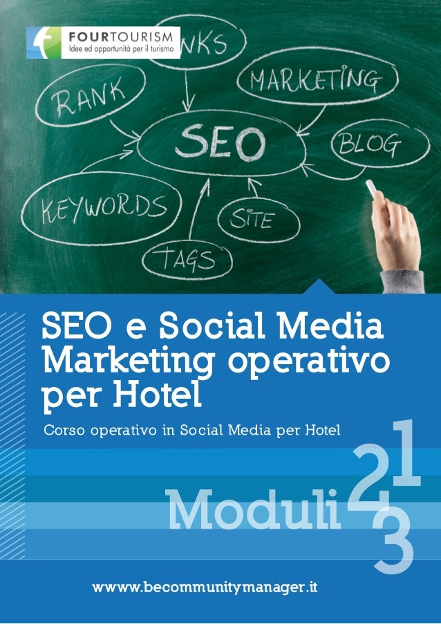 "Corso di formazione ""SEO e Social Media Marketing operativo per Hotel"" Four Tourism 2013"