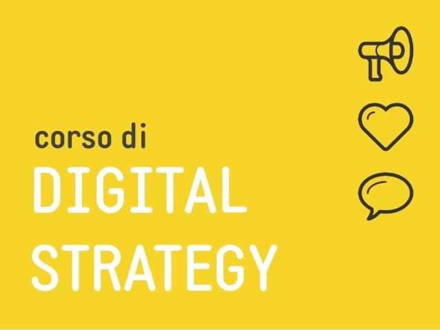 Corso di Digital Strategy: Torniamo alle Origini