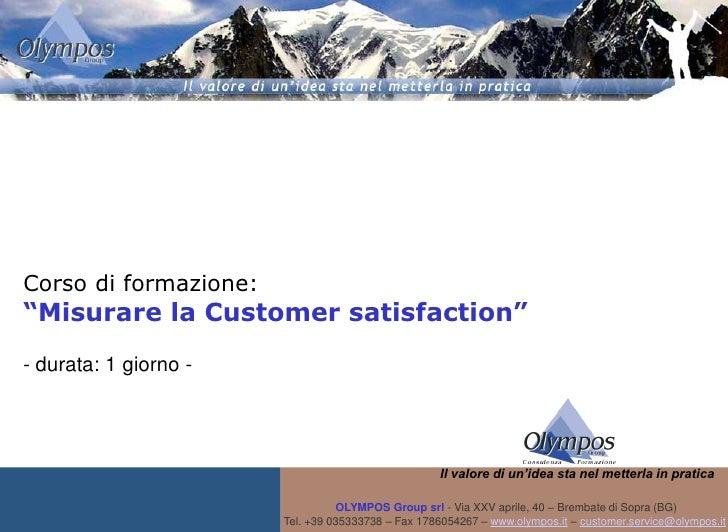 """Corso di formazione: """"Misurare la Customer satisfaction"""" - durata: 1 giorno -                                             ..."""
