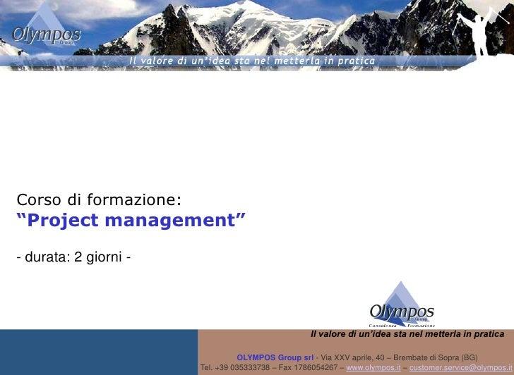 """Corso di formazione: """"Project management"""" - durata: 2 giorni -                                                        Il v..."""