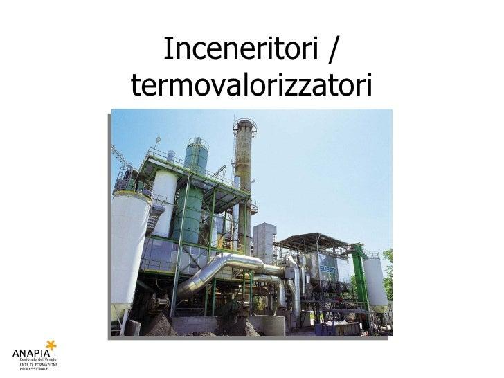 Inceneritori / termovalorizzatori