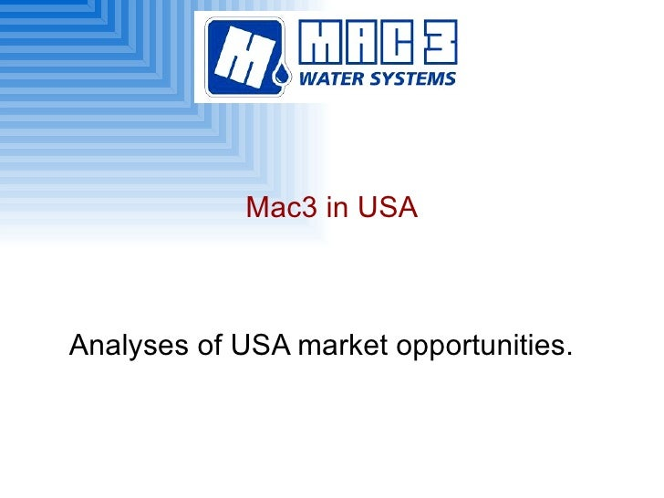 Mac3 in USA Analyses of USA market opportunities.