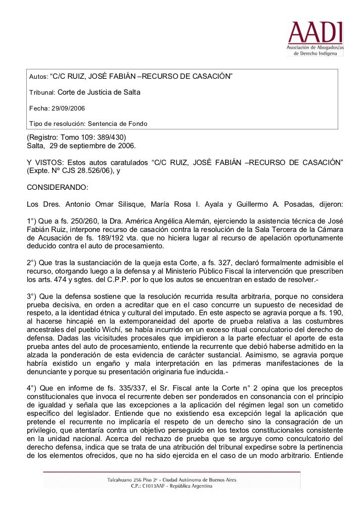 """Autos: """"C/C RUIZ, JOSÉ FABIÁN –RECURSO DE CASACIÓN""""Tribunal: Corte de Justicia de SaltaFecha: 29/09/2006Tipo de resolución..."""