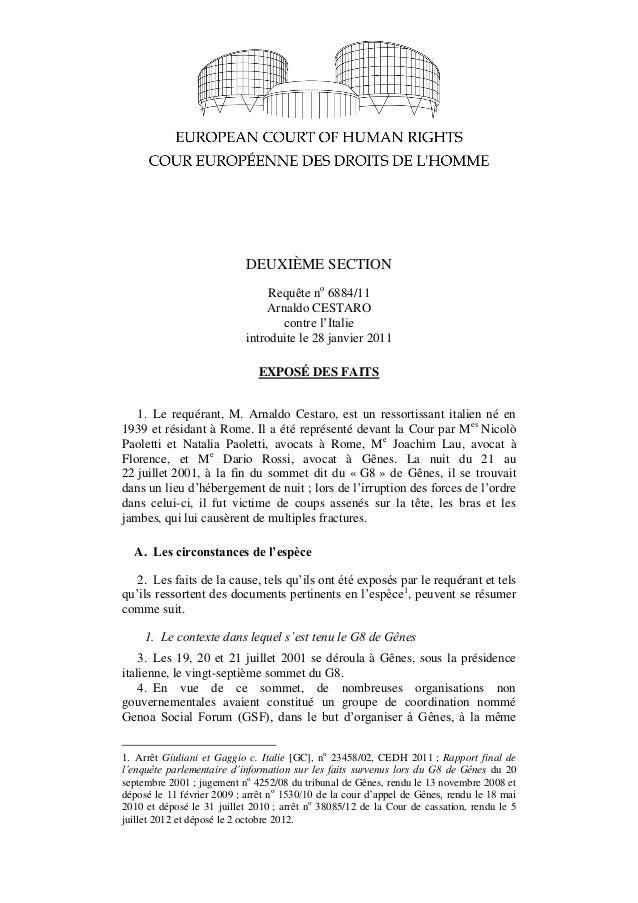 DEUXIÈME SECTION Requête no 6884/11 Arnaldo CESTARO contre l'Italie introduite le 28 janvier 2011 EXPOSÉ DES FAITS 1. Le r...