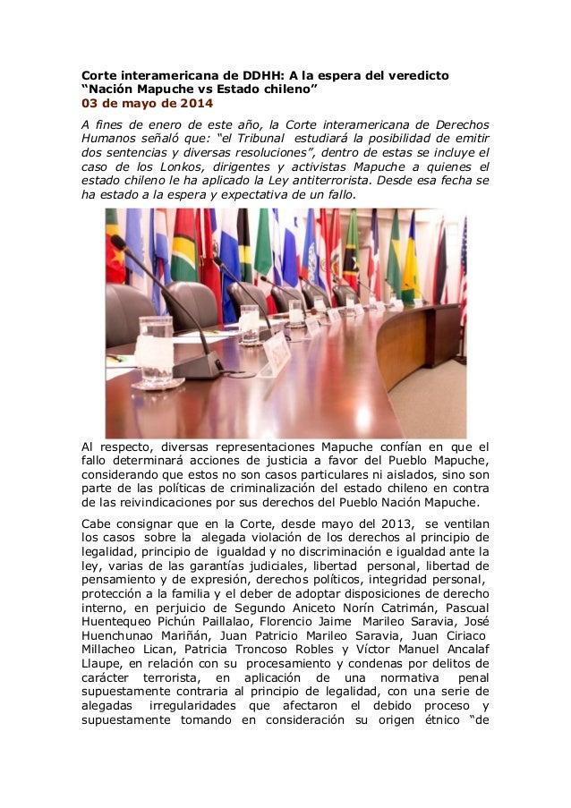 """Corte interamericana de DDHH: A la espera del veredicto """"Nación Mapuche vs Estado chileno"""" 03 de mayo de 2014 A fines de e..."""