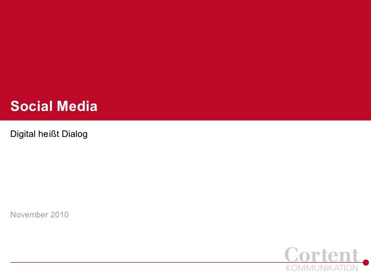 Social MediaDigital heißt DialogNovember 2010