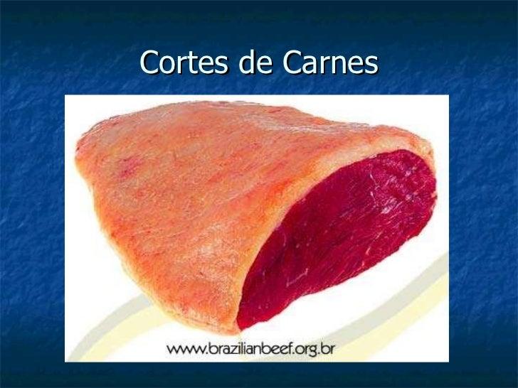 Cortes carnes3072-100618002718-phpapp01